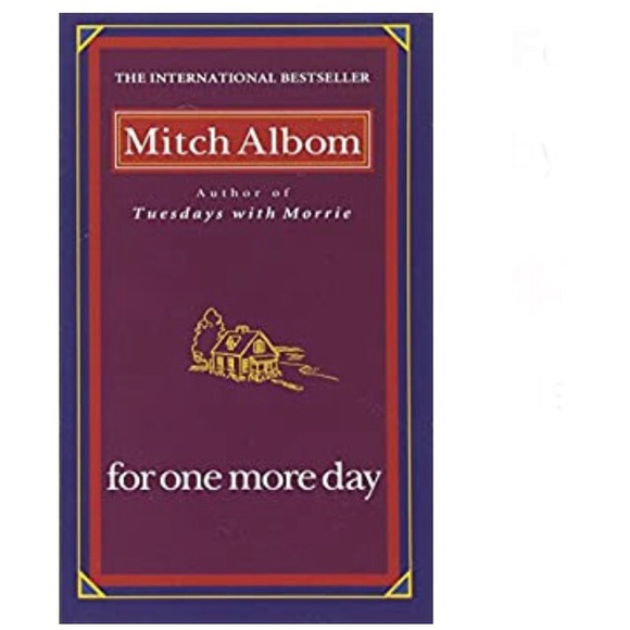 For One More Day by Mitch Albom Hardcover Book